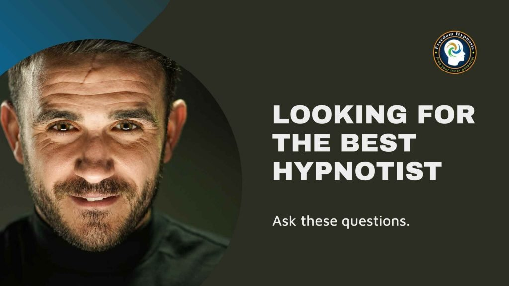 questions to ask when looking for the best hypnotist near me