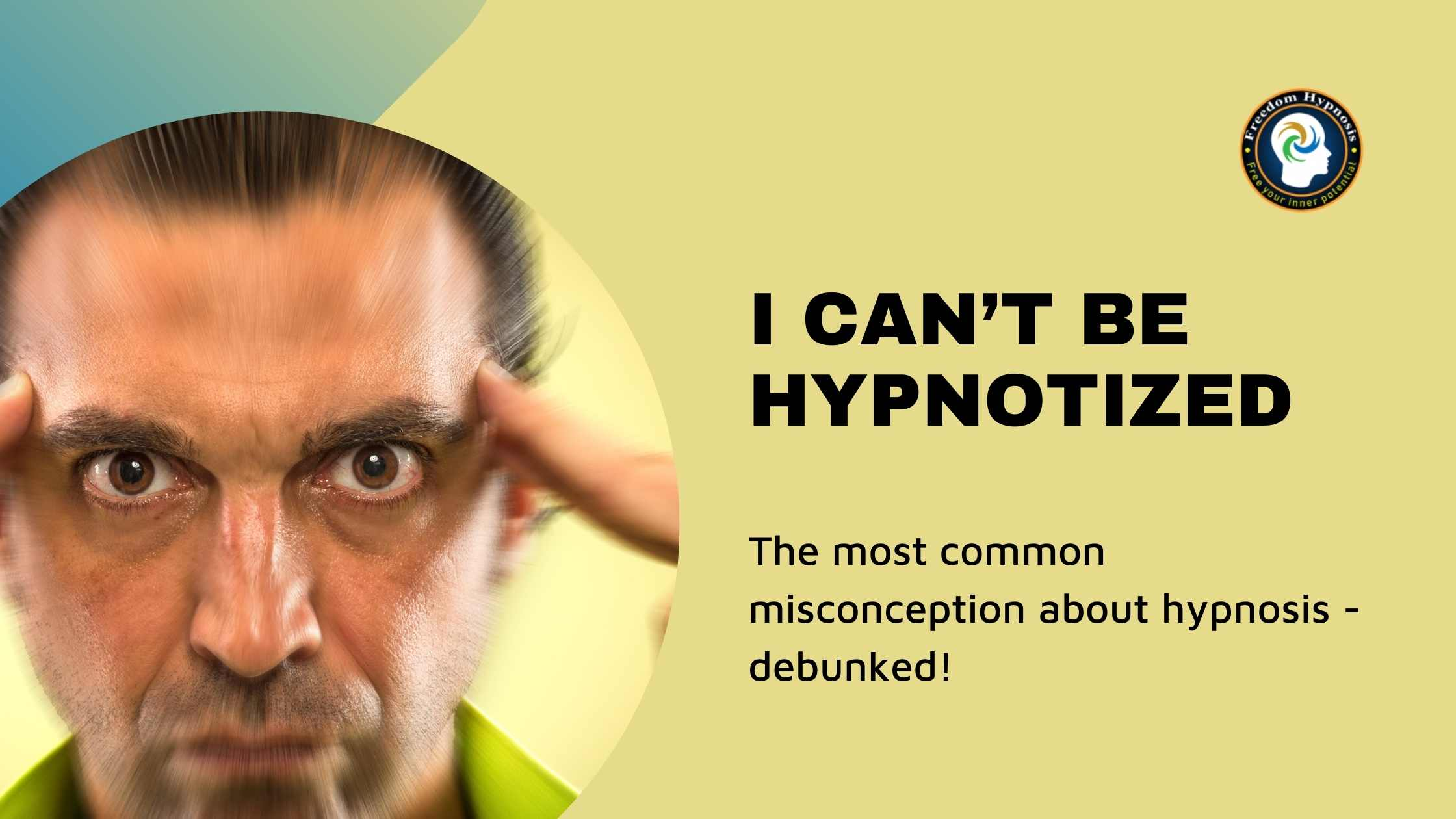 guy thinking i can't be hypnotized