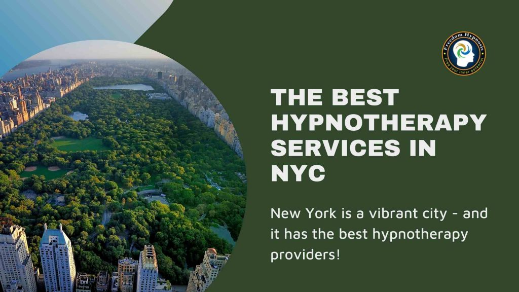 best hypnotherapy nyc service by freedom hypnosis