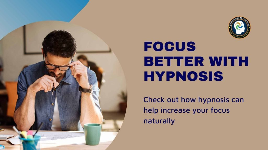 improve focus with hypnosis | freedom hypnosis nyc